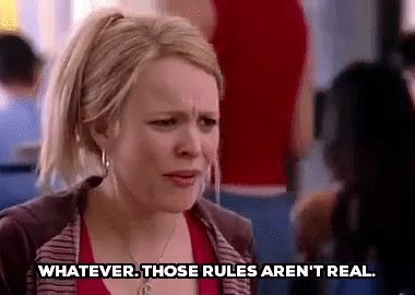Mean Girls Those Rules Aren't Real